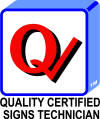 Quality Certified Signs